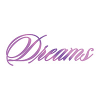 Couture Creations Everyday Sentiments Hotfoil Stamp Dreams