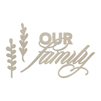 Couture Creations Chipboard Our Family Set 3pc