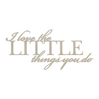 Couture Creations C'est La Vie Chipboard The Little Things Sentiment 1pc