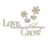 Couture Creations C'est La Vie Chipboard Make All Things Grow Sentiment 5pc