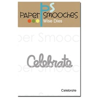 Paper Smooches Die Celebrate Word
