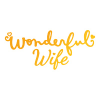 Ultimate Crafts Hotfoil Stamp Classic Sentiments Wonderful Wife