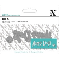 Xcut Mini Decorative Die Happy Days Sentiment 3pk