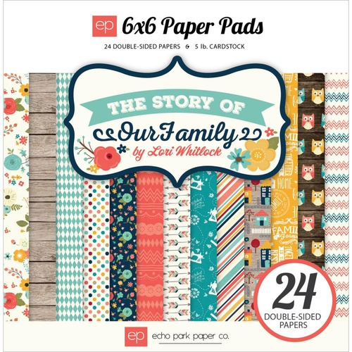 "Echo Park 6x6""  Double Sided Paper Pad The Story of Our Family 24pg"