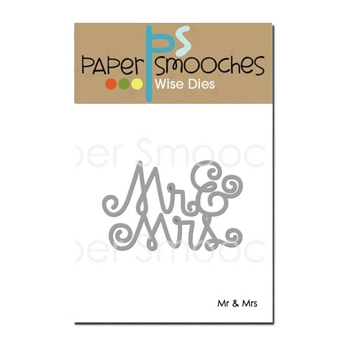 Paper Smooches Die Mr & Mrs