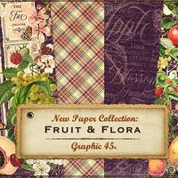 Graphic 45 Fruit & Flora I Want It All Collection Bundle