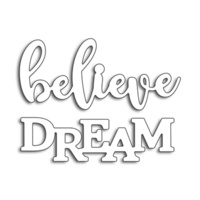Penny Black Creative Die Believe in Dreams
