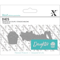 Xcut Mini Sentiments Die Daughter