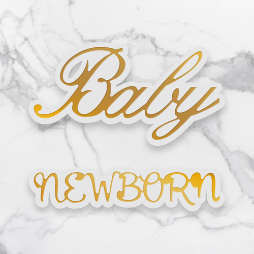 Couture Creations Dazzlia Mini Cut Foil & Emboss Die Newborn Sentiment