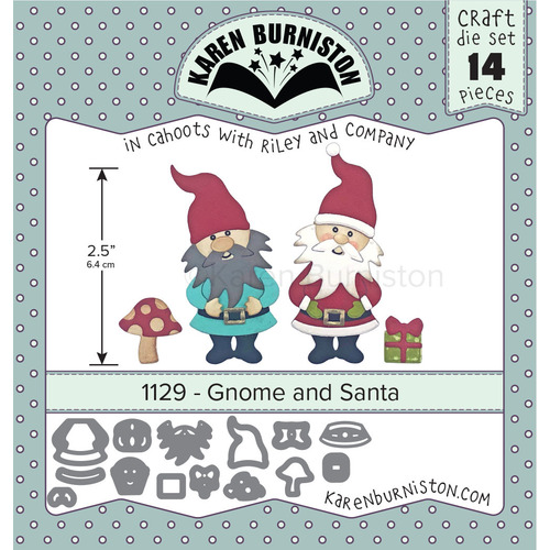 Karen Burniston Die Gnome & Santa